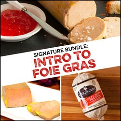 Signature Bundle: Intro to Foie Gras