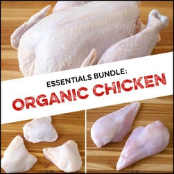 Essentials Bundle:  Organic Chicken