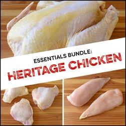 Essentials Bundle:  Heritage Chicken