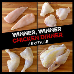 Winner, Winner Chicken Dinner:  Heritage